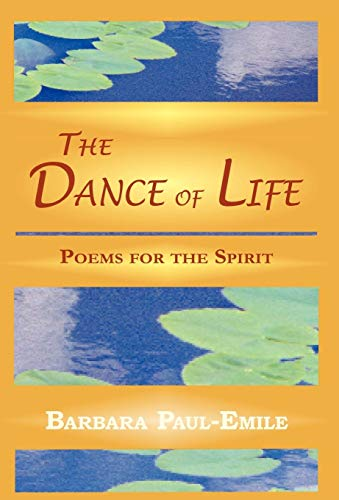 9781595409362: The Dance of Life - Poems for the Spirit