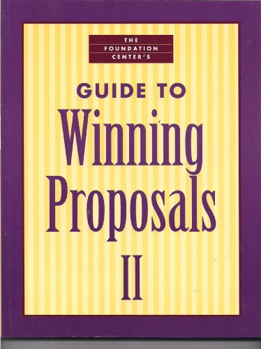 9781595420541: Foundation Center's Guide to Winning Proposals 2: Guide to Winning Proposals II