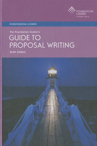 9781595424044: The Foundation Center's Guide to Proposal Writing (Fundraising Guides)