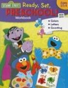 9781595450081: Ready, Set, Preschool! (Sesame Street)