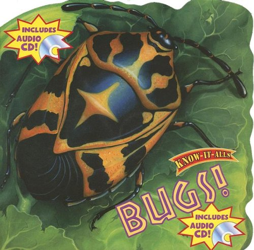 9781595450210: Bugs! with CD (Audio) (Know-It-Alls)