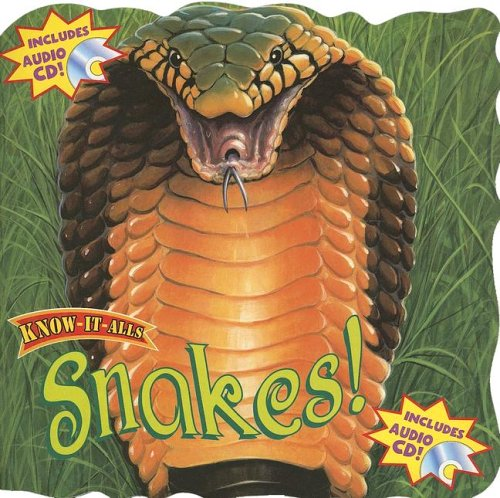 9781595450234: Snakes! with CD (Audio) (Know-It-Alls)