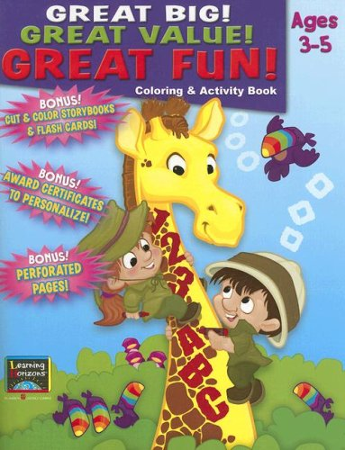 Great Big! Great Value! Great Fun!: Coloring: Learning Horizons Staff
