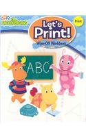 9781595451071: Let's Print: Wipe-off Workbook (The Backyardigans)