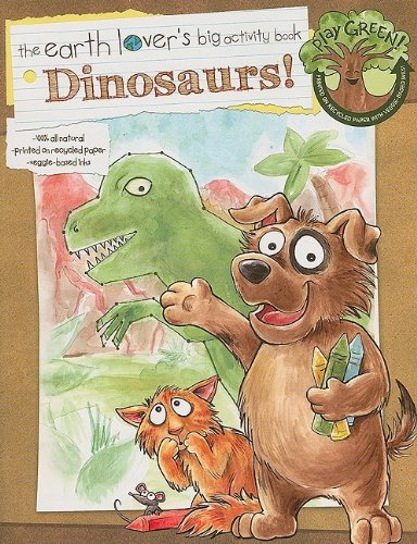 Go Green Activity Books: Dinosaurs! (Earth Lover's Big Activity Books): Learning Horizons