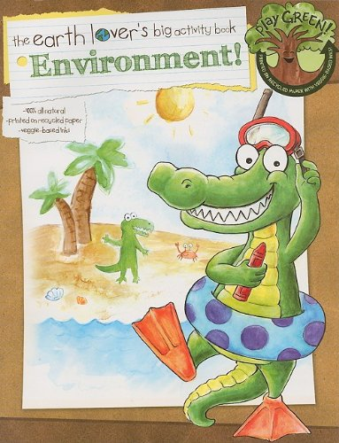 9781595455208: Go Green Activity Books: The Environment! (Earth Lover's Big Activity Books)