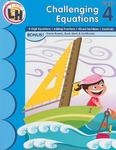 Skill Builders - Challenging Equations Grade 4: Horizons, Learning
