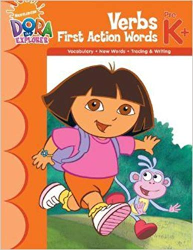 Dora Verbs First Action Words Workbook (Nick: Horizons, Learning