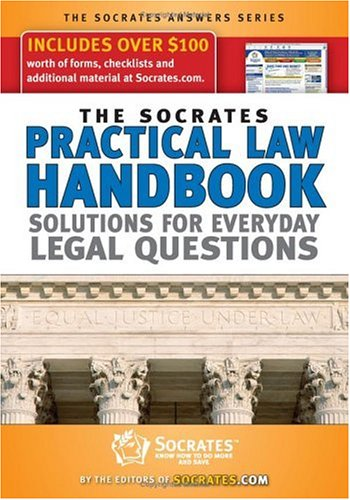 The Socrates Practical Law Handbook: Solutions for Everyday Legal Questions with CDROM (Socrates ...