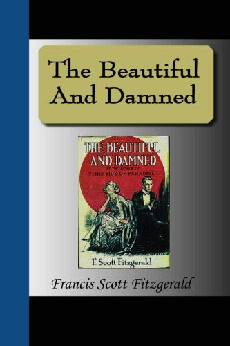 9781595474377: The Beautiful And Damned
