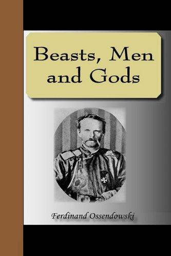 9781595475190: Beasts, Men and Gods