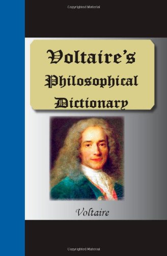 9781595476371: Voltaire's Philosophical Dictionary