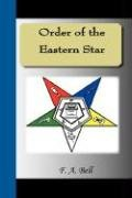 9781595477224: Order of the Eastern Star