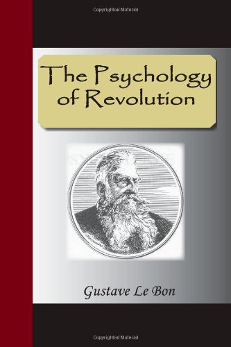 9781595477606: The Psychology of Revolution