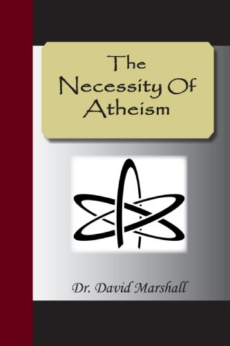 9781595477842: The Necessity Of Atheism