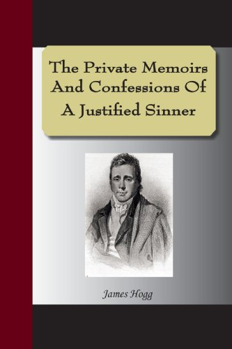 9781595477927: The Private Memoirs And Confessions Of A Justified Sinner
