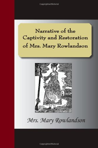 a summary and analysis of the sovereignty and goodness of god by mary rowlandson Although mary rowlandson cannot be credited with single handedly creating the american genre known as the indian captivity narrative it is safe to say that her account of her eleven week captivity was one of the earliest and most popular narratives of its type.
