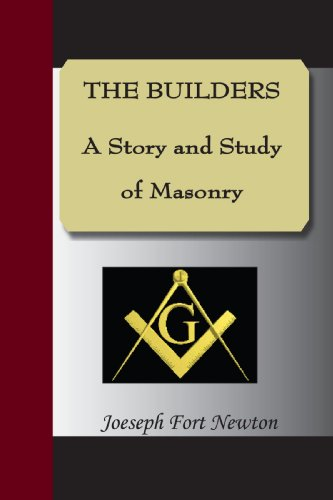 9781595478498: The Builders - A Story and Study of Masonry