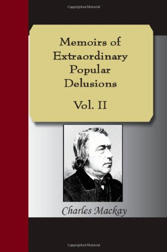 9781595478689: Memoirs of Extraordinary Popular Delusions Vol 2