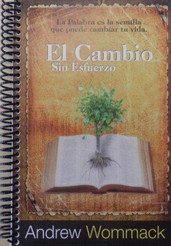 9781595482136: El Cambio Sin Esfuerzo