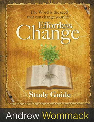 9781595482389: Effortless Change: The Word is the Seed that Can Change Your Life