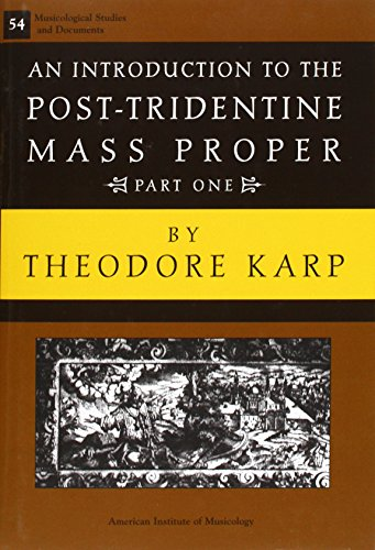Introduction to the Post-Tridentine Mass Proper