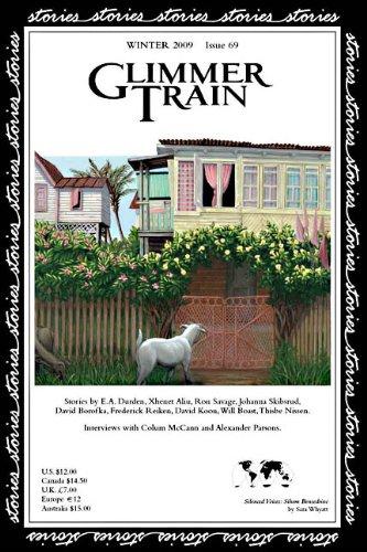 Glimmer Train Stories, Winter 2009, Issue #69: E.A. Durden, Xhenet
