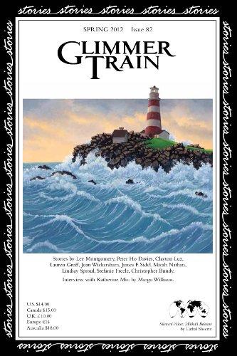 Glimmer Train Stories, #82: Lee Montgomery, Clayton Luz, Peter Ho Davies, Lauren Groff, Joan ...