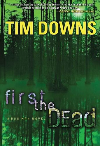 9781595540249: First the Dead (Bug Man Series #3)