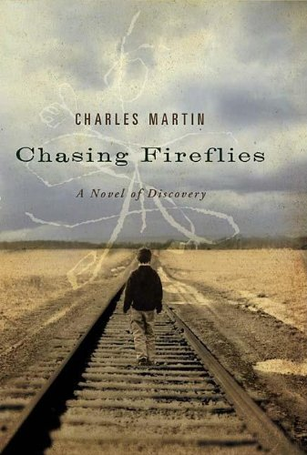 9781595540560: Chasing Fireflies