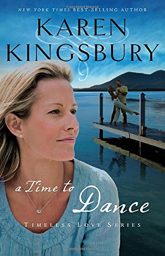 9781595540645: A Time to Dance (Women of Faith Fiction #1)