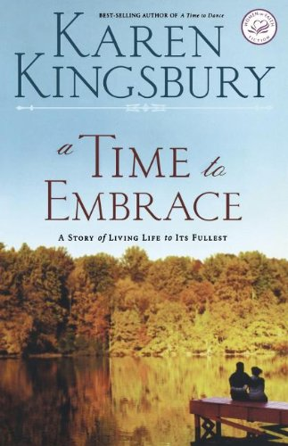 9781595540652: A Time to Embrace: A Story of Hope, Healing, and Abundant Life