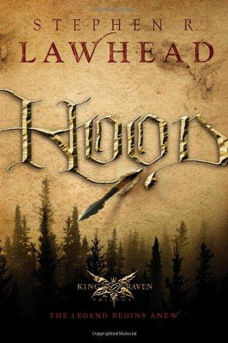 9781595540850: Hood (King Raven Trilogy)