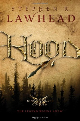 9781595540850: Hood (King Raven Trilogy, Book 1)