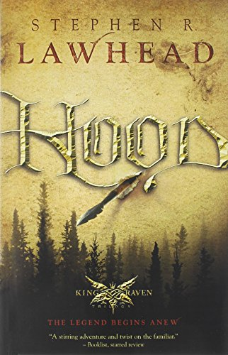 9781595540881: Hood (King Raven Trilogy)