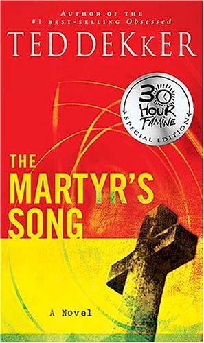 9781595541628 The Martyrs Song Abebooks Ted Dekker 1595541624