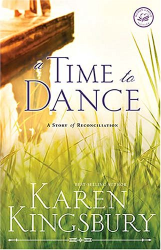 9781595541871: A Time to Dance (Women of Faith Fiction)