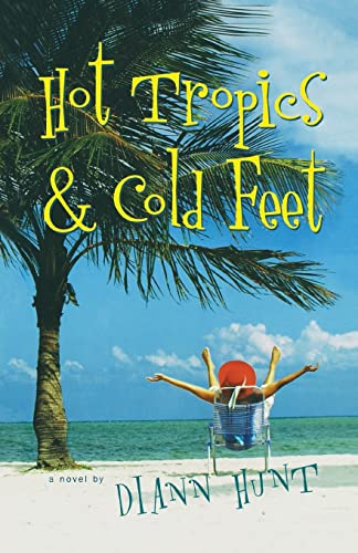 9781595541932: Hot Tropics and Cold Feet