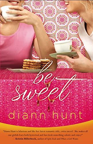 9781595541949: Be Sweet