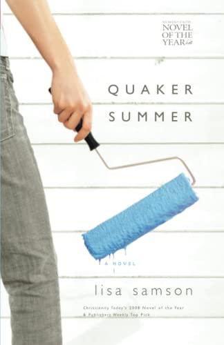 9781595542076: Quaker Summer (Women of Faith Fiction) (2007 Novel of the Year)