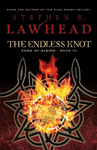9781595542212: The Endless Knot (The Song of Albion Trilogy, Book 3)