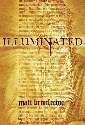 ILLUMINATED: Bronleewe, Matt.