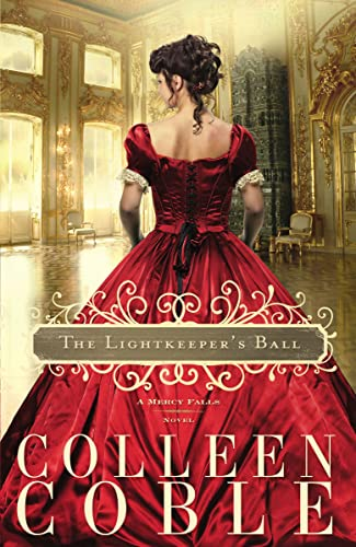 The Lightkeeper's Ball (Mercy Falls Novels): Colleen Coble