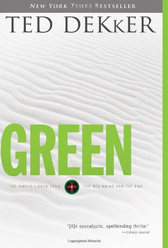 9781595542885: Green (The Circle, Book 0: The Beginning and the End)