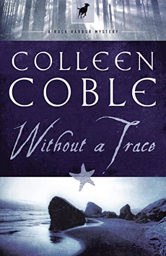 9781595543165: Without a Trace (Rock Harbor, Book 1)