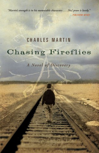 9781595543257: Chasing Fireflies: A Novel of Discovery