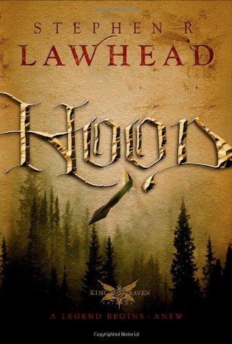 9781595543295: Hood (The King Raven Trilogy, Book 1)