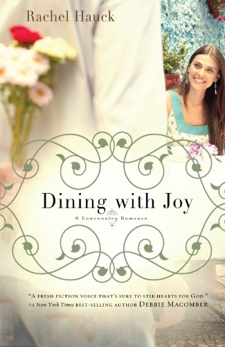 Dining with Joy (A Lowcountry Romance): Hauck, Rachel
