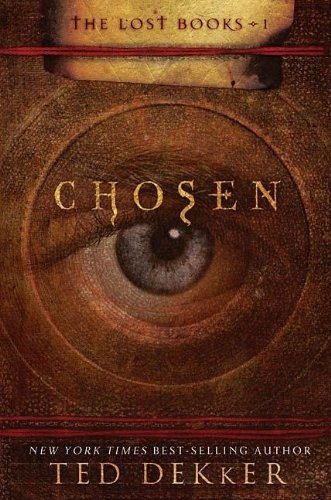 9781595543592: Chosen (The Lost Books, Book 1) (The Books of History Chronicles)