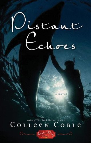 9781595543684: Distant Echoes (Aloha Reef Series #1)
